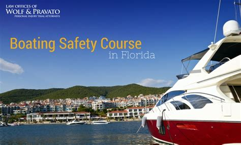 florida boating course boating safety course in florida personal injury lawyer