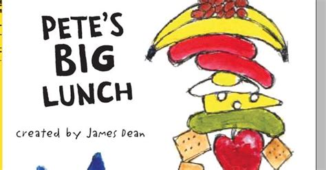 a really big lunch books pete the cat pete s big lunch created by dean an i