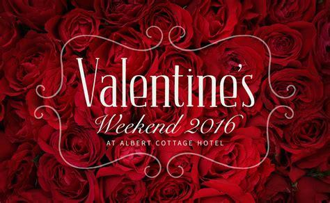 valentines weekends valentines weekend offers 28 images valentines weekend