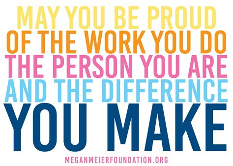 Make You Work may you be proud of the work you do the person you are