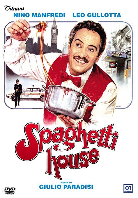spaghetti house spaghetti house