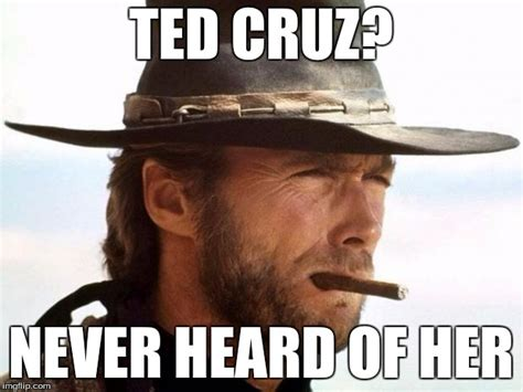 Clint Eastwood Memes - clint on ted cruz imgflip