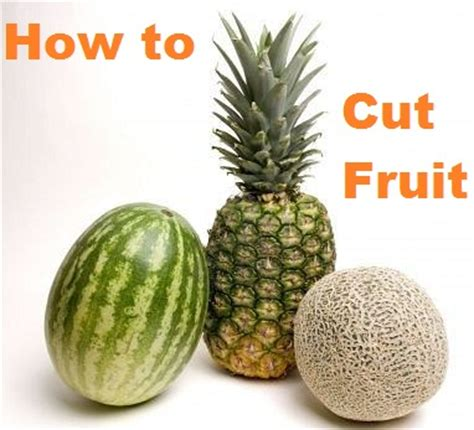 my american confessions tuesday how to cut melons apples and pineapples to get the most fruit