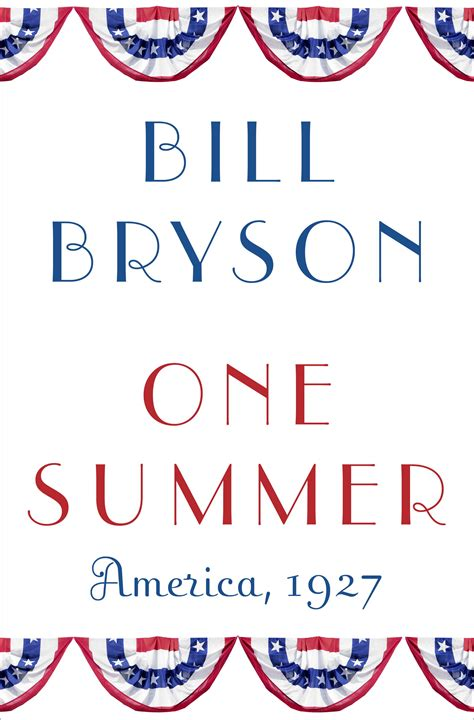 libro one summer america 1927 book review one summer america 1927 by bill bryson ijamming net