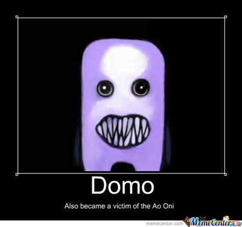 Domo Meme - ao oni domo by recyclebin meme center