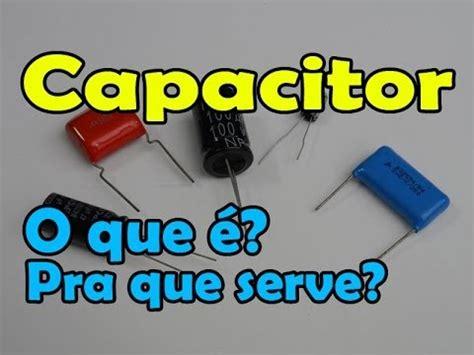 o que é capacitor de celular capacitor o que 233 para que serve tipos e aplica 231 227 o