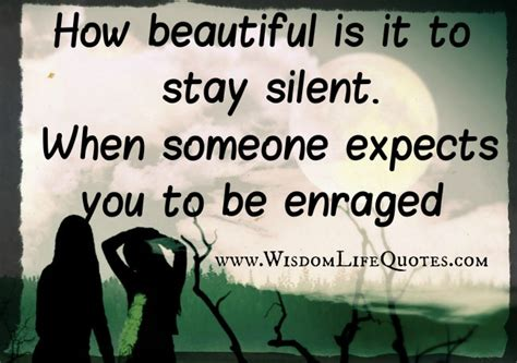 beautiful    stay silent wisdom life quotes