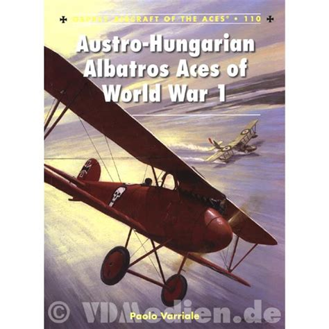 hungarian aces of world 1841764361 austro hungarian albatros aces of world war 1 paolo varriale ace nr 110 modellbau milit 228 rgesc
