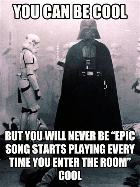 you can be cool but you will never be quot epic song starts