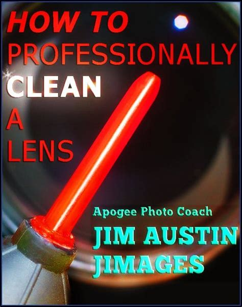 how to clean lens how to pro clean a lens header apogee photo magazine