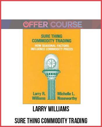 sure thing download larry williams sure thing commodity trading for free