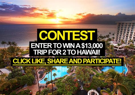 Contest To Enter To Win Money - contest enter to win a 13 000 trip for 2 to hawaii