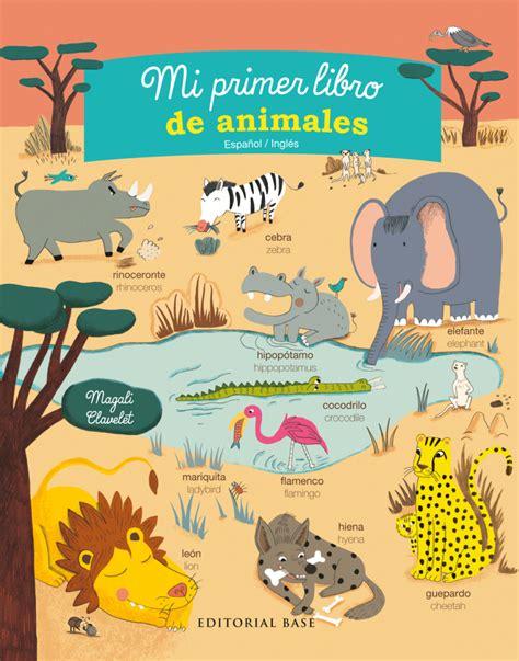 libro los animales mi primer mi primer libro de animales