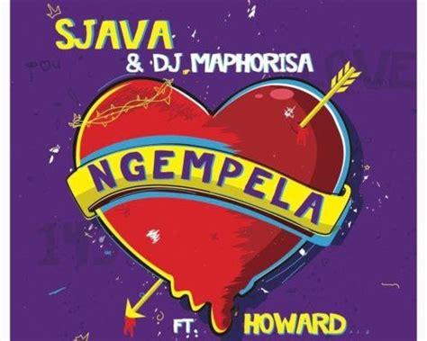 download mp3 from fakaza download mp3 sjava dj maphorisa ngempela ft howard