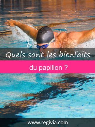 Les Bienfaits De La Marche Rapide Sur Tapis by Bienfaits Du Papillon Natation D 233 Finition Avantages