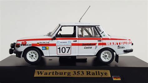Wartburg Rallye Auto by Wartburg Rallye Modellautos Www Wartburgrallyearchiv De