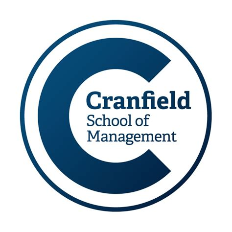 European School Of Management Mba by Cranfield Mba Cranfield Cranfield School Of