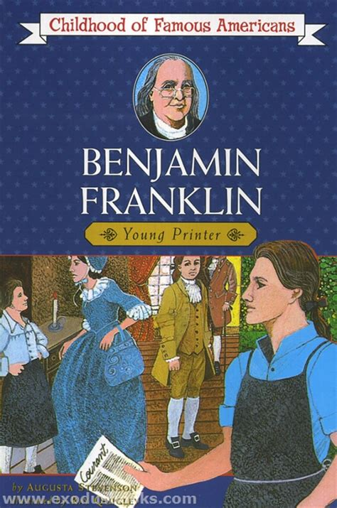 benjamin franklin biography 3rd grade benjamin franklin young printer exodus books