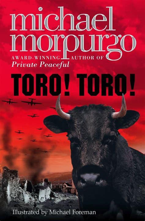 michael morpurgo picture books toro toro michael morpurgo once upon a book