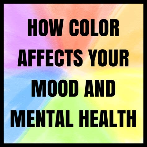 how color affects mood how color affects your mood and mental health drastically
