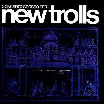 una miniera new trolls testo le roi soleil testo new trolls testi canzoni mtv