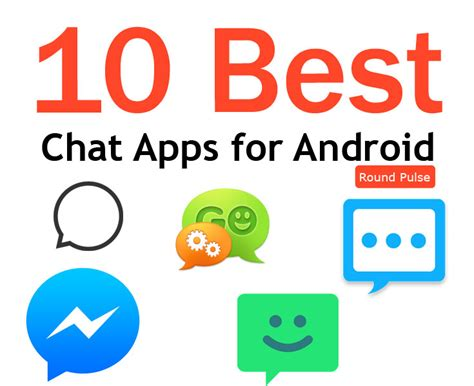 best app for android top 10 chat apps for android 2015 16 pulse