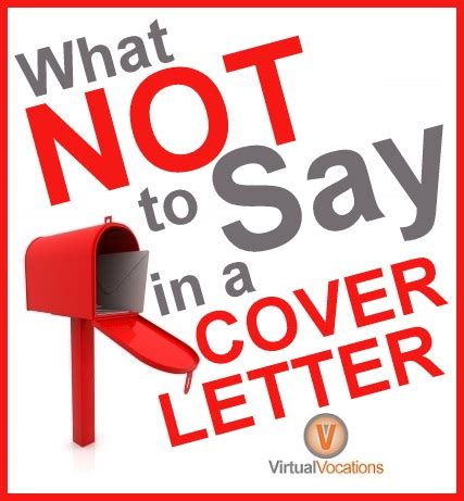 things to say in a cover letter things to avoid in a cover letter archives vocations