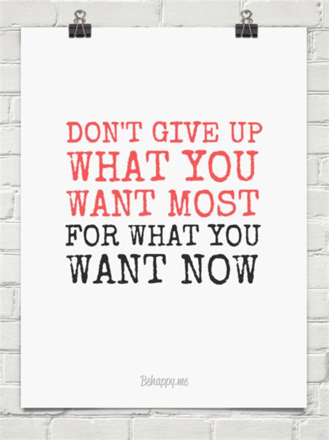 Poster Quote Inspiratif Don T Give Up You Still Hava A Chance don t give up what you want most for what you want now