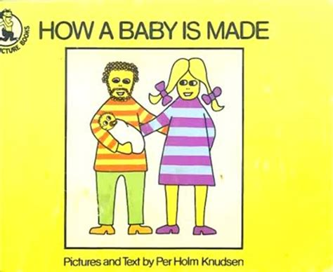 the baby maker books how a baby is made by per holm knudsen will put you