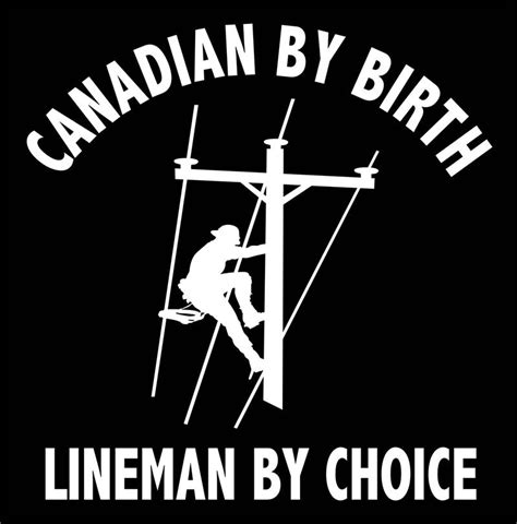 Lineman Barn canadian by birth vinyl lineman decal