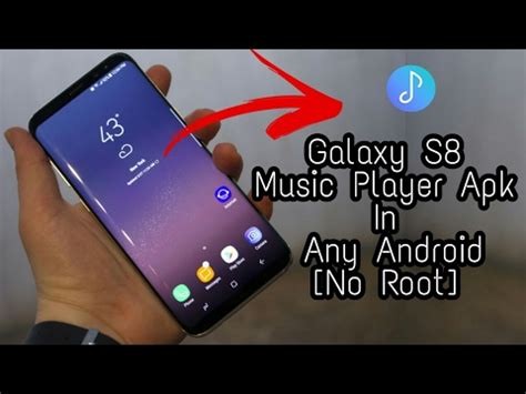 samsung player apk descargar install samsung galaxy s8 player apk in any android no root para celular