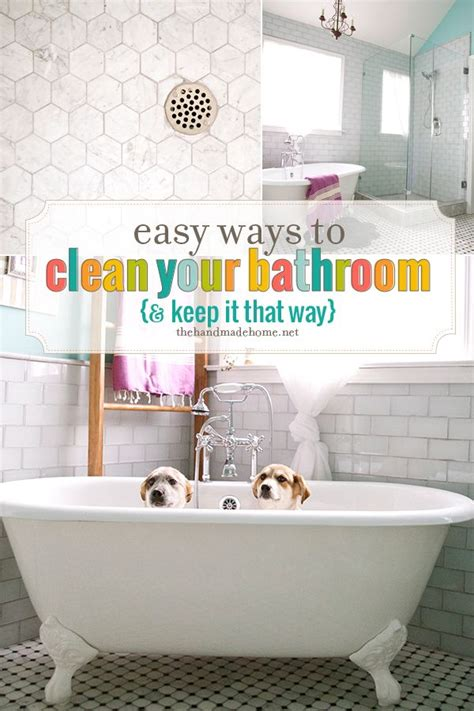 Best Way To Clean Your Bathroom easy ways to clean your bathroom the handmade home