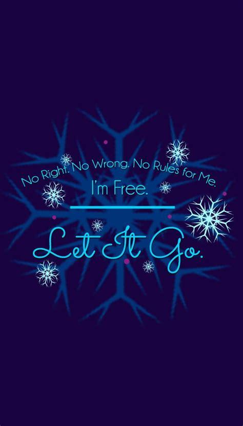 frozen wallpaper quotes let it go quotes quotesgram