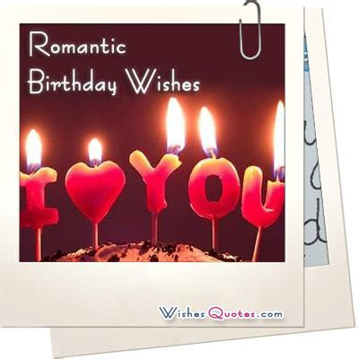 Birthday Wishes Quotes For Him Romantic Birthday Quotes For Him Quotesgram