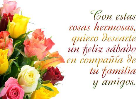 wallpaper mensajes de feliz sbado y feliz domingo con flores de banco de im 193 genes feliz s 225 bado feliz domingo y feliz d 237 a