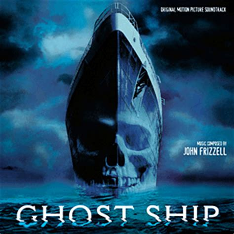 ghost boat movie ghost ship soundtrack 2002