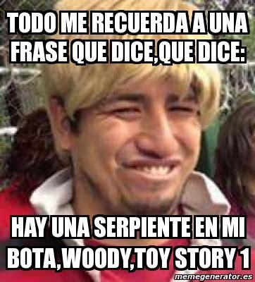 Woody Meme Generator - meme personalizado todo me recuerda a una frase que dice