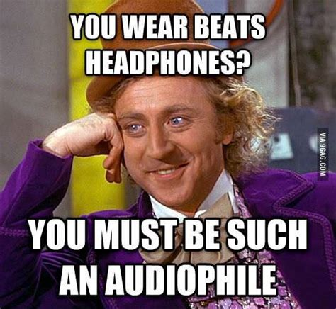 Audiophile Meme - funny gags headfonia headphone reviews