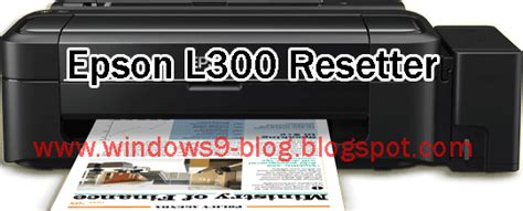 epson l110 resetter win7 epson l110 l210 l300 l350 l355 end of its service life