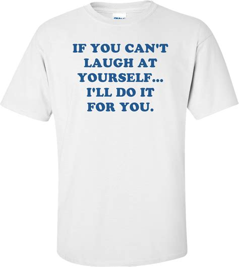 Tshirt Done Doing It Better Bigsize Ld 98 100 Cm if you can t laugh at yourself i ll do it for you shirt
