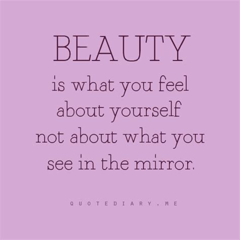 Is Beautiful Quotes Gallery Quotes About Feeling Beautiful About Yourself