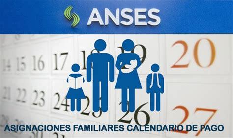 anses fechas de cobro asignacion familiar por suaf fechas de cobro asignaci 243 n familiar diciembre enero y