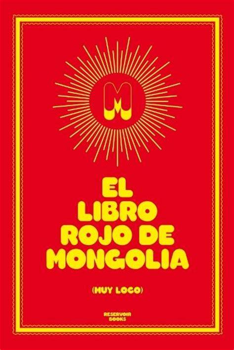 el libro rojo de mongolia mongolia comprar libro en fnac es