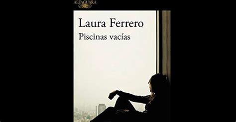 libro piscinas vacias una joven escritora irrumpe en el panorama literario ser madrid norte hoy por hoy madrid