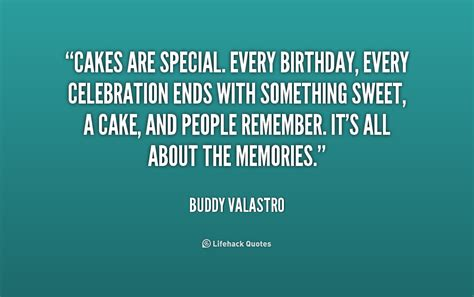 Quotes For Birthday Celebration Buddy Valastro Quotes Image Quotes At Hippoquotes Com