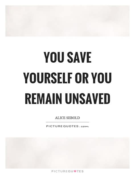 the on how to yourself up and save the world books save yourself quotes sayings save yourself picture quotes