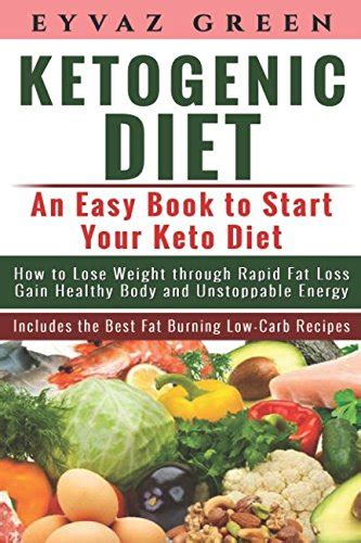 ketogenic diet cookbook eat to lose weight the complete keto food recipes for health and weight loss books ketogenic diet an easy book to start your keto diet how