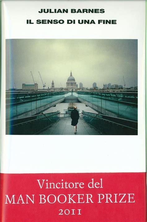 libro il senso di una il senso di una fine julian barnes einaudi editore 2012 barneypanofsky