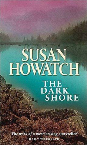 the dark shore the dark shore by howatch reviews discussion bookclubs lists
