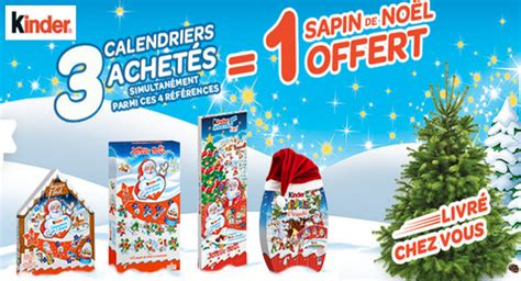 Calendrier De L Avent Kinder Promo Kinder Votre Sapin De No 235 L Offert Pour 3 Calendriers De